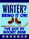 Winter Bring It Hockey