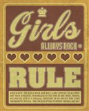 Girls Always Rock and Rule