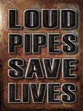 Loud Pipes Saves