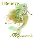 I Believe In Mermaids 2