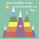 Dream Beautiful Dreams