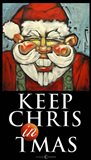 Keep Chris In Tmas Poster