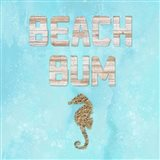 Beach House Beach Bum
