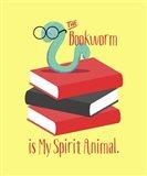 The Bookworm is My Spirit Animal III