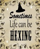 Sometimes Life Can Be Hexing