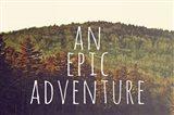 An Epic Adventure