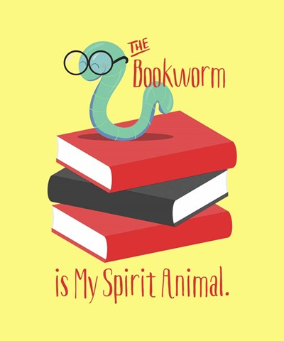 The Bookworm is My Spirit Animal III Poster by Tina Lavoie for $38.75 CAD