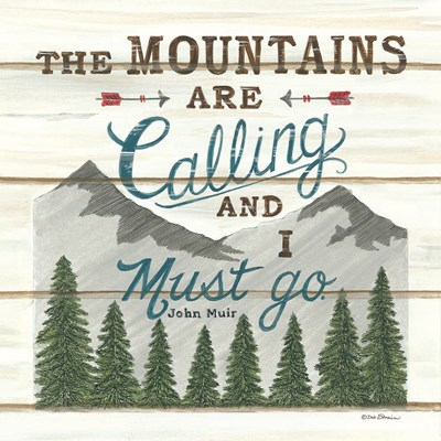 The Mountains are Calling Poster by Deb Strain for $35.00 CAD
