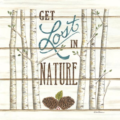 Get Lost in Nature Poster by Deb Strain for $35.00 CAD