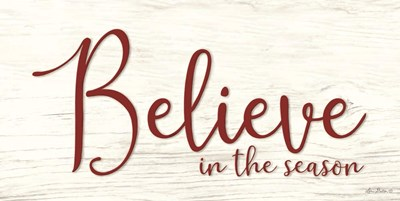 Believe in the Season Poster by Lori Deiter for $42.50 CAD