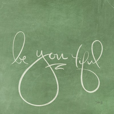 Be You tiful Poster by Marla Rae for $35.00 CAD