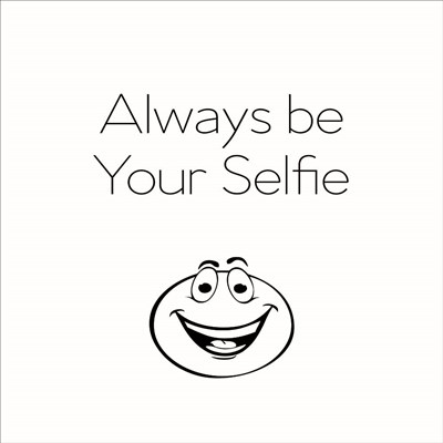 Be Your Selfie Poster by Lauren Rader for $48.75 CAD