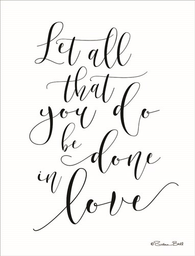 Done in Love Poster by Susan Ball for $48.75 CAD
