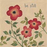 Be Still Roses