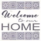 Welcome to Our Home Tile