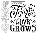 In Our Family Love Grows