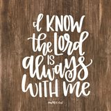 The Lord is Always With Me