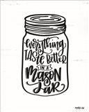 Everything Tastes Better in a Mason Jar