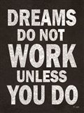 Dreams Do Not Work