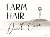Farm Hair, Don't Care