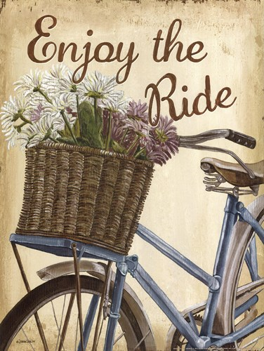 Enjoy the Ride Poster by Debbie DeWitt for $20.00 CAD