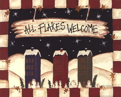 All Flakes Welcome Poster by Lori Maphies for $7.50 CAD