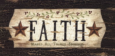 Faith Poster by Linda Spivey for $13.75 CAD