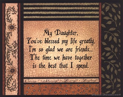 My Daughter Poster by Linda Spivey for $7.50 CAD