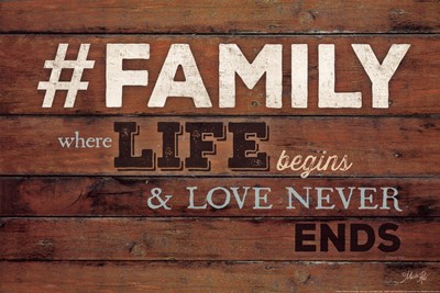 #FAMILY - Where Life Begins Poster by Marla Rae for $21.25 CAD