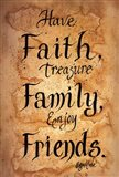 Faith, Family, Friends