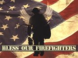 Bless Our Firefighters