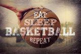 Eat, Sleep, Basketball, Repeat