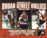 Broad Street Bullies- Bernie Parent, Bobby Clarke, & Bill Barber