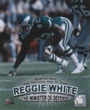 Reggie White - Minister of Defense / '06 H.O.F.