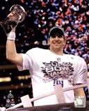Eli Manning with the Vince Lombardi Trophy Super Bowl XLVI