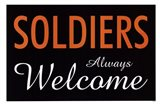 Soldiers Always Welcome