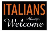 Italians Always Welcome