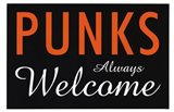 Punks Always Welcome