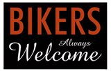 Bikers Always Welcome
