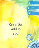 Keep the Wild in You (words)