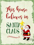 This House Believes In Santa Claus