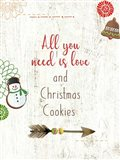 All you Need is Love and Christmas Cookies
