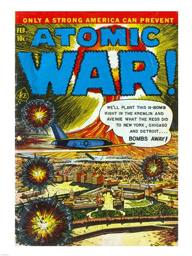Atomic War Poster by Unknown for $67.50 CAD
