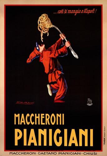 Maccheroni Pianigiani 1922 Poster by Achille Luciano Mauzan for $100.00 CAD