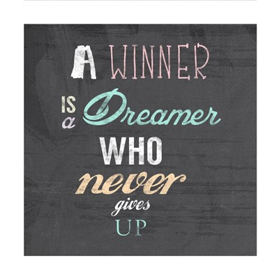 A Winner is a Dreamer Who Never Gives Up - Nelson Mandela Quote Poster by Veruca Salt for $35.00 CAD