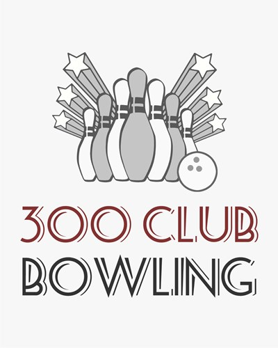 300 Club Bowling Poster by Sports Mania for $56.25 CAD