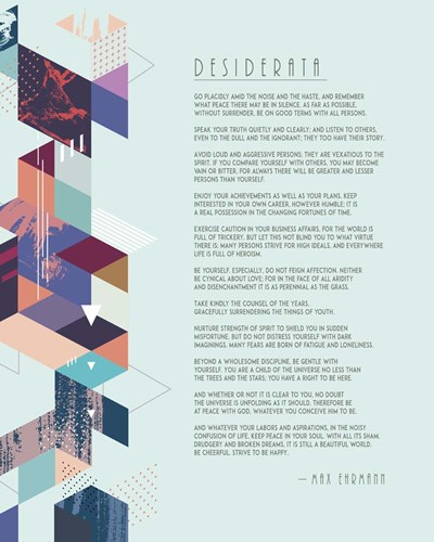 Desiderata Abstract Geometric Background Poster by Quote Master for $56.25 CAD