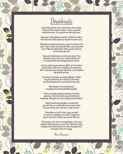Desiderata Leaf Pattern Frame Light Poster by Quote Master for $56.25 CAD