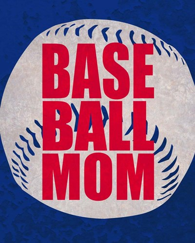 Baseball Mom In Blue Poster by Sports Mania for $25.00 CAD