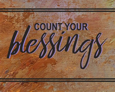 Count Your Blessing-Brown Poster by Color Me Happy for $25.00 CAD